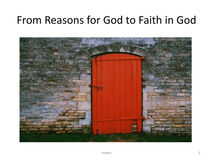 From Reasons for God to Faith in God