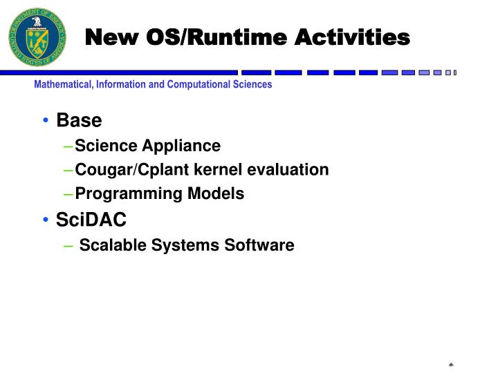 New OS/Runtime Activities