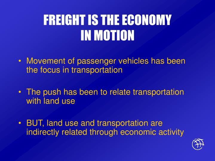 FREIGHT IS THE ECONOMY