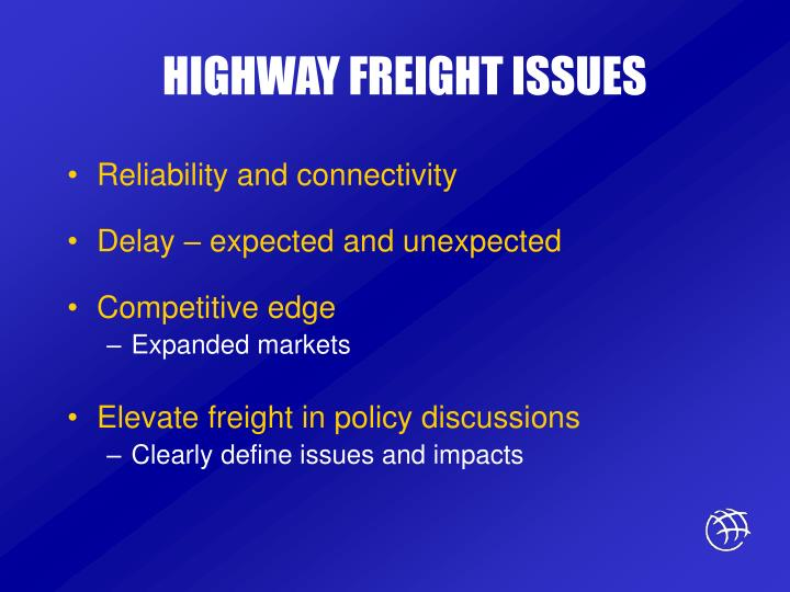 HIGHWAY FREIGHT ISSUES