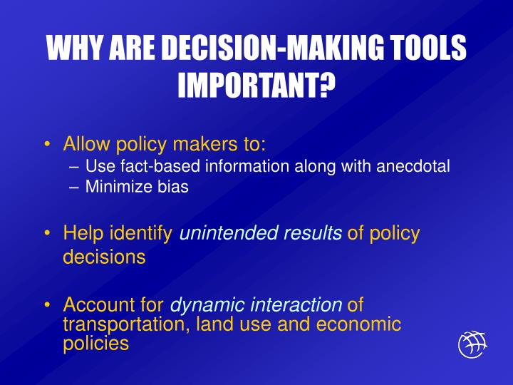 WHY ARE DECISION-MAKING TOOLS IMPORTANT?