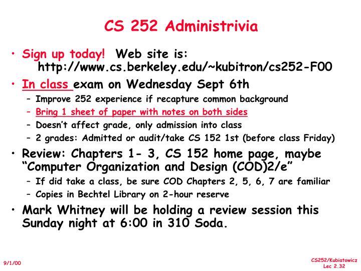 CS 252 Administrivia