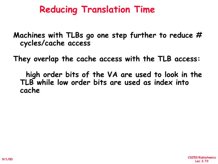 Reducing Translation Time