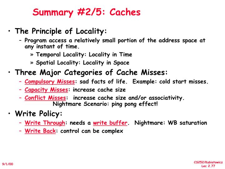 Summary #2/5: Caches