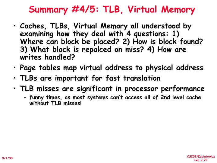Summary #4/5: TLB, Virtual Memory