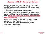 summary 5 5 memory hierachy