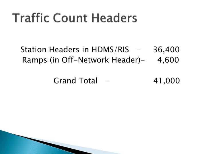 Traffic count headers