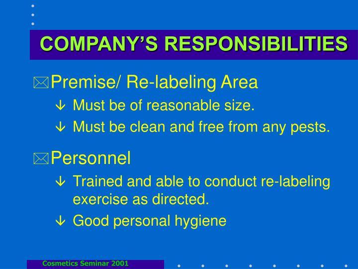 COMPANY'S RESPONSIBILITIES