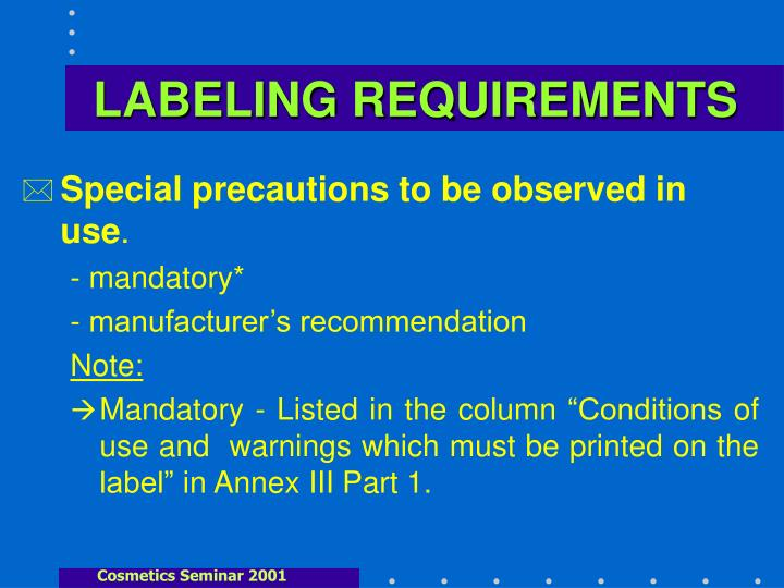 LABELING REQUIREMENTS