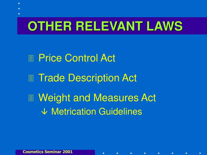 Other relevant laws