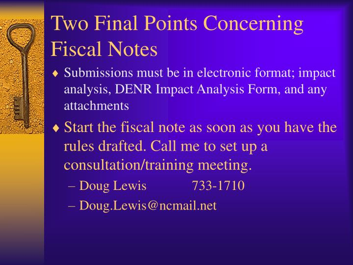 Two Final Points Concerning Fiscal Notes
