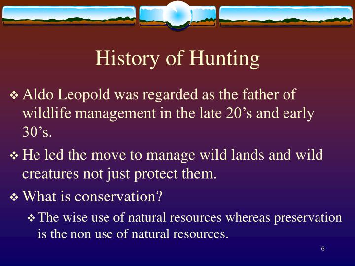 History of Hunting