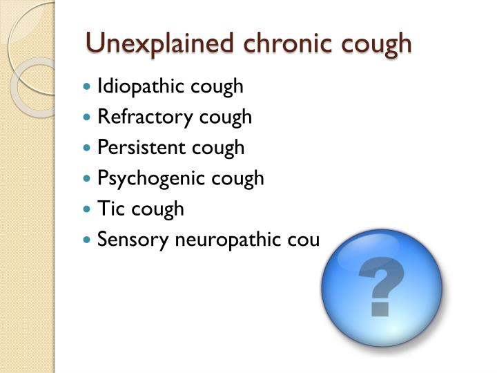 Unexplained chronic cough