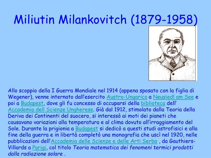 Miliutin Milankovitch (1879-1958)