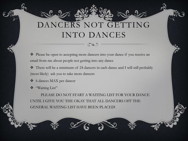 Dancers Not Getting into Dances