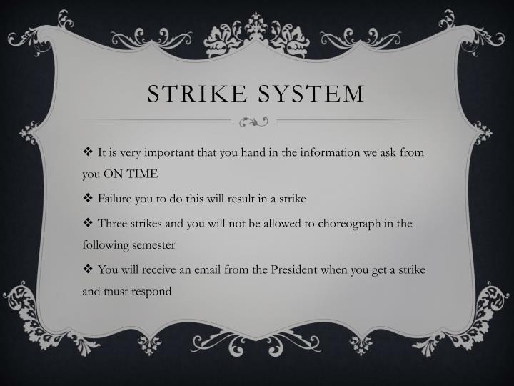 Strike System