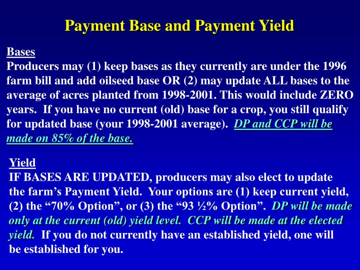 Payment Base and Payment Yield