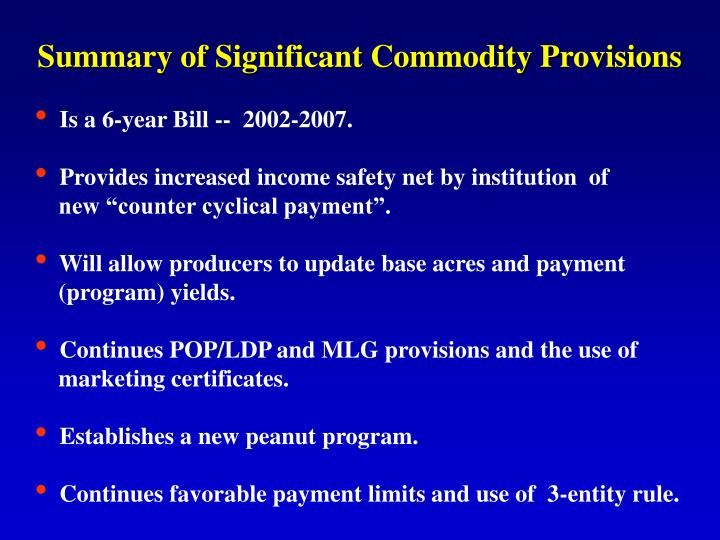 Summary of Significant Commodity Provisions