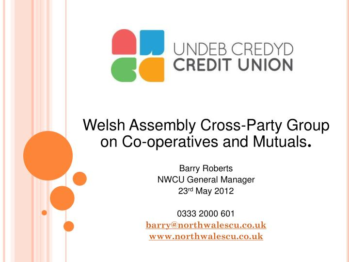 Welsh Assembly Cross-Party Group on Co-operatives and