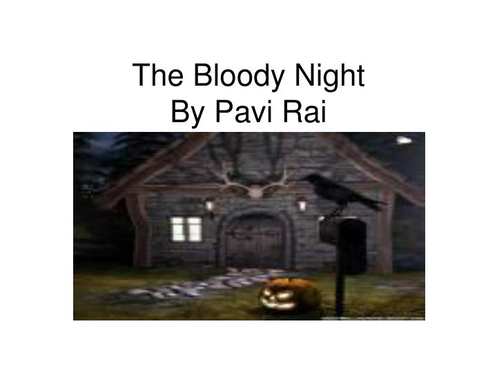 The Bloody Night