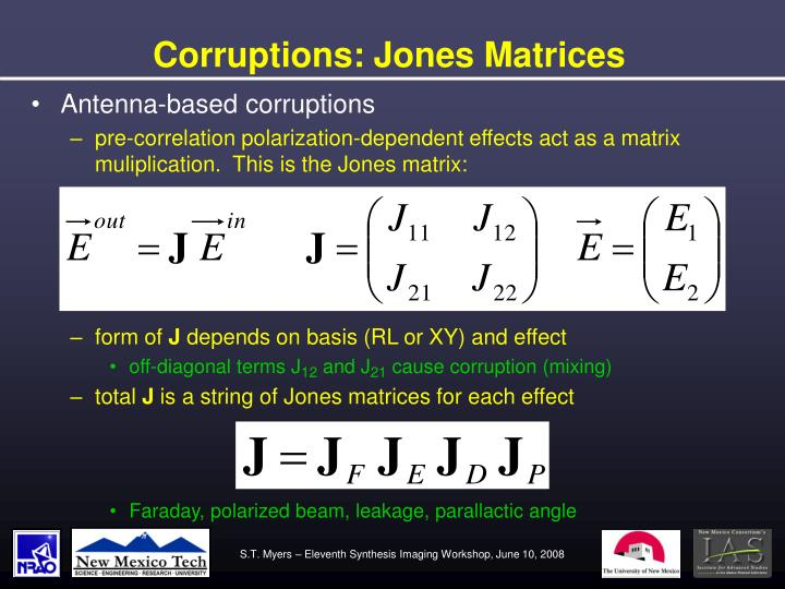 Corruptions: Jones Matrices
