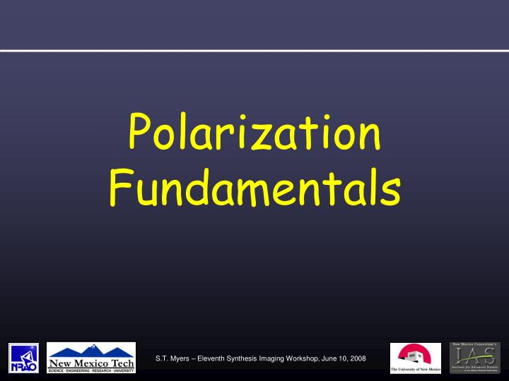Polarization Fundamentals