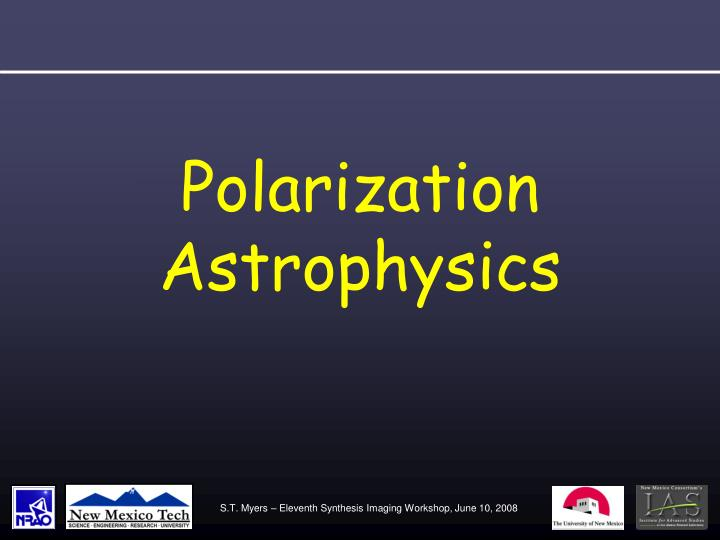 Polarization Astrophysics