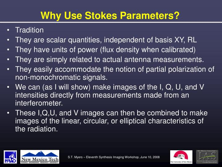 Why Use Stokes Parameters?