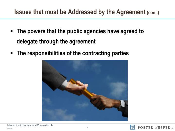 Issues that must be Addressed by the Agreement