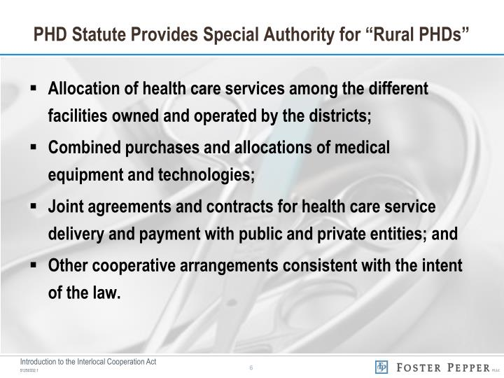 "PHD Statute Provides Special Authority for ""Rural PHDs"""