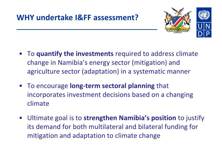 WHY undertake I&FF assessment?