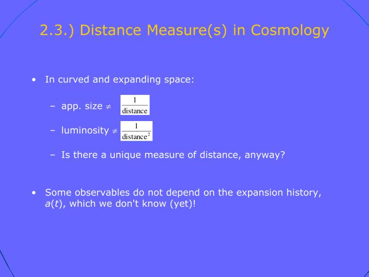 2.3.) Distance Measure(s) in Cosmology