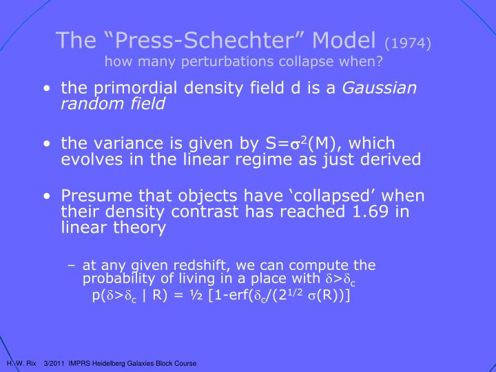 "The ""Press-Schechter"" Model"