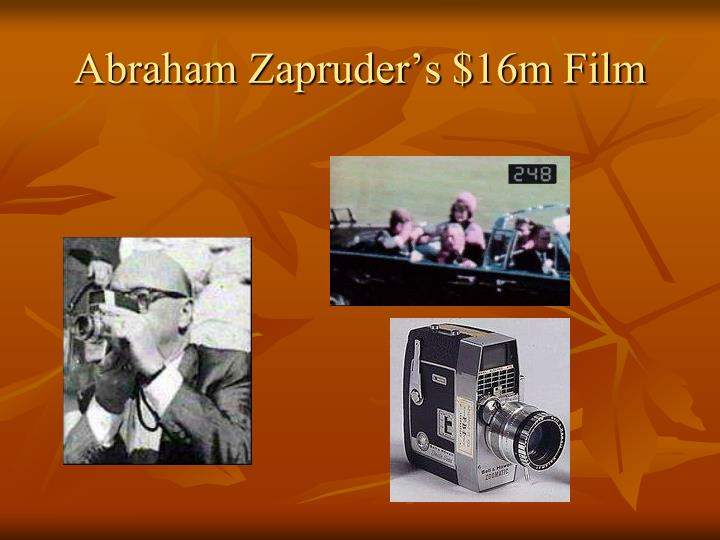 Abraham Zapruder's $16m Film