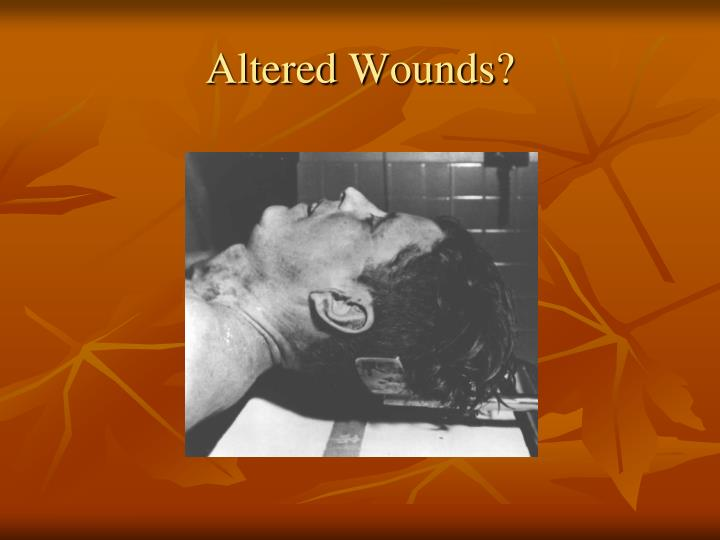 Altered Wounds?