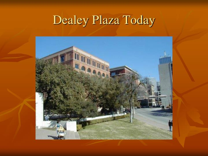 Dealey Plaza Today