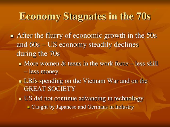 Economy Stagnates in the 70s