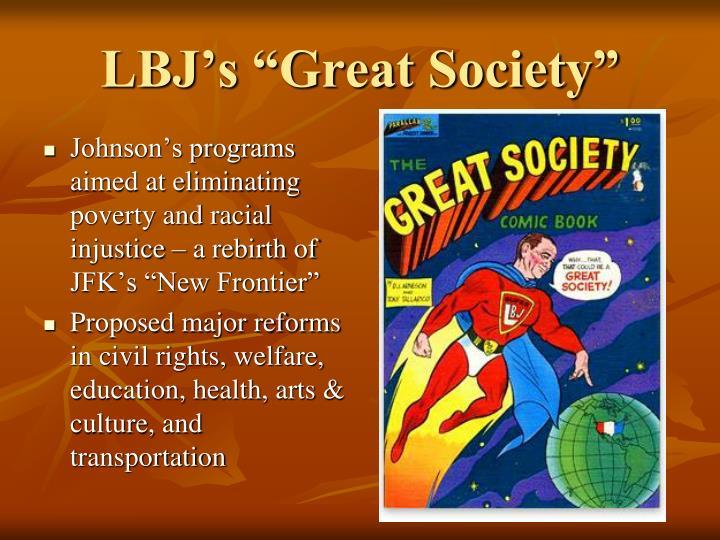 "LBJ's ""Great Society"""