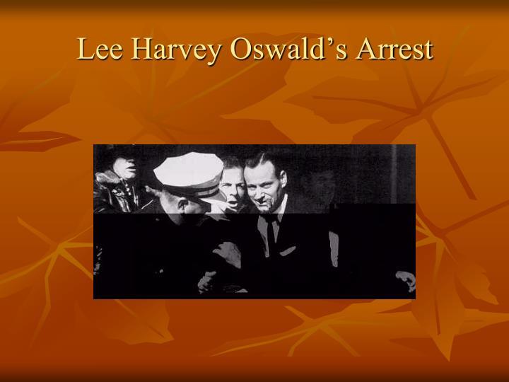 Lee Harvey Oswald's Arrest