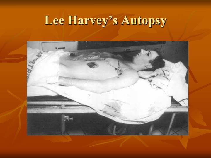 Lee Harvey's Autopsy