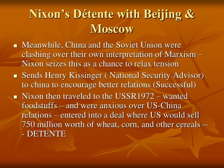 Nixon's Détente with Beijing & Moscow