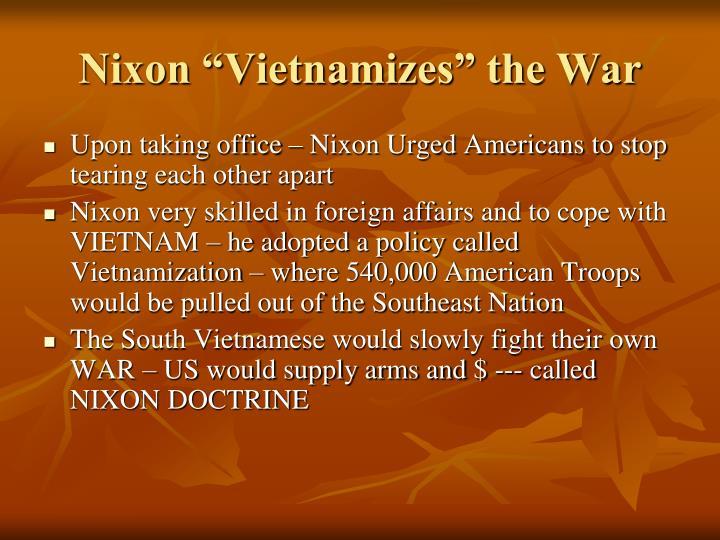 "Nixon ""Vietnamizes"" the War"