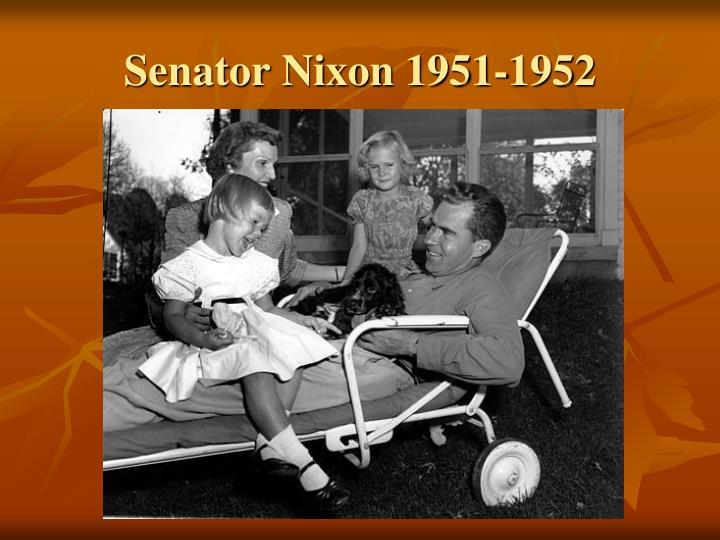 Senator Nixon 1951-1952