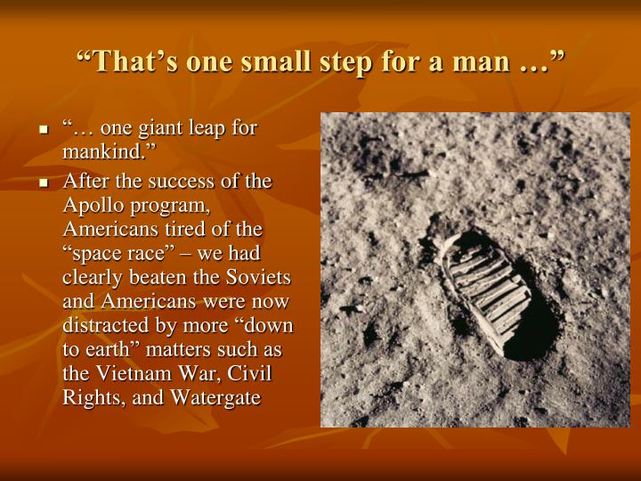"""""""That's one small step for a man …"""""""