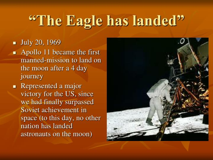 """""""The Eagle has landed"""""""