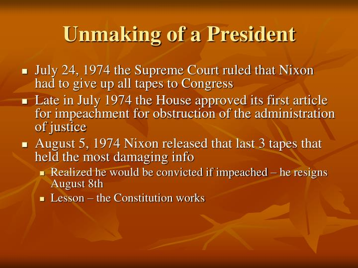 Unmaking of a President