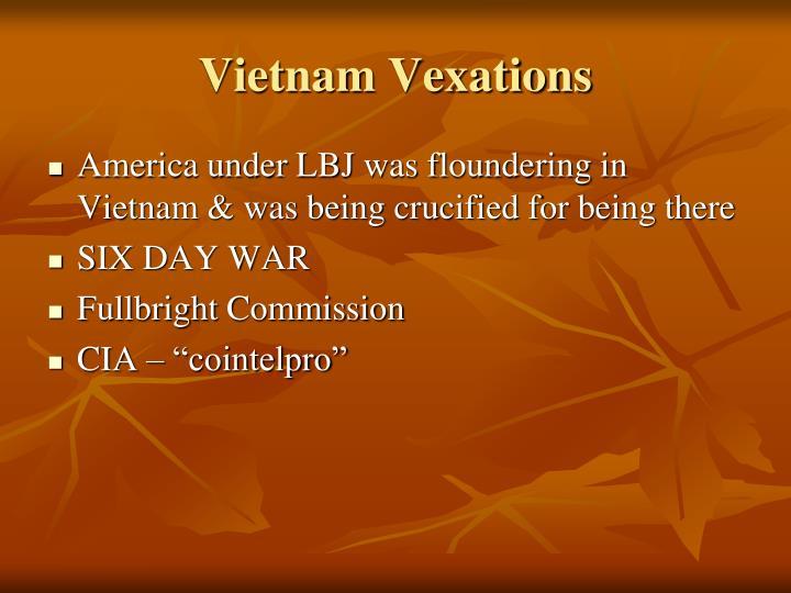 Vietnam Vexations