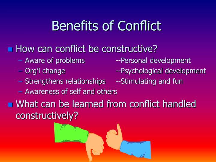 Benefits of Conflict