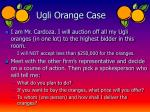 ugli orange case