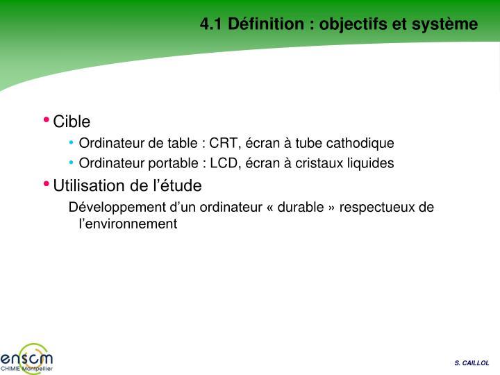 4.1 Définition : objectifs et système
